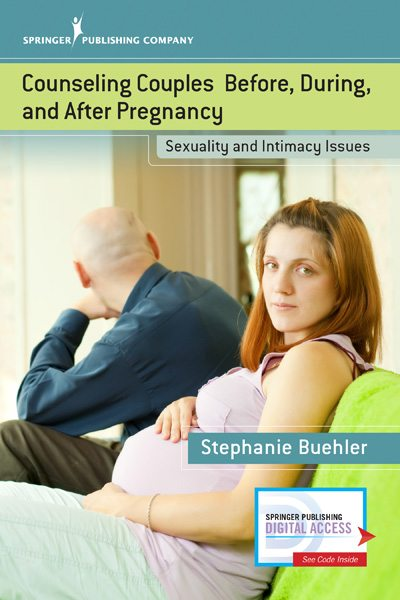 Counseling Couples Before, During, and After Pregnancy: Sexuality and Intimacy Issues